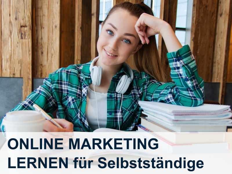 Online Marketing lernen für Selbstständige